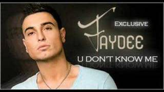 Faydee - U Don't Know Me