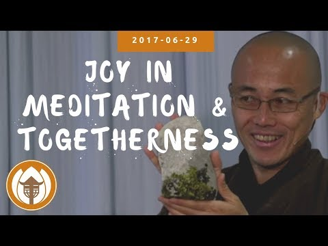 "2017 29 06 Br Phap Dung: ""Spiritual Nourishment: Joy In Meditation & Togetherness"""