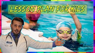 Lesson Plan for Teaching a Child to Swim (Ages4-8)