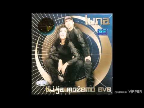 Luna - Da me ljubiš noćima - (Audio 1999)