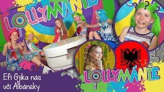 Lollymánie S02E25 - Efi Gjika nás učí Albánsky