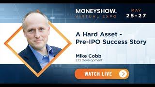 A Hard Asset - Pre-IPO Success Story