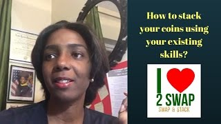 How to stack your coins using your existing skills?