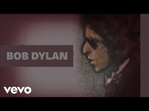 Bob Dylan - You're A Big Girl Now (Audio)