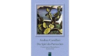 Das Spiel Des Patriarchen - Commissario Montalbanos Fünfter Fall Roman Von Andrea Camilleri