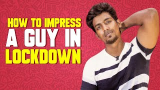 How to IMPRESS a Boyfriend In Lockdown || 5 Tips to IMPRESS Him EMOTIONALLY || Tamil ||AlphaTamizhan