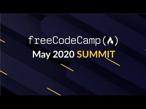 May 2020 Summit - freeCodeCamp.org - YouTube