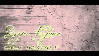 Sagopa Kajmer 2013 Full Albüm Tüm Şarkılar Kalp Hastası 2013 Cengizhan B.