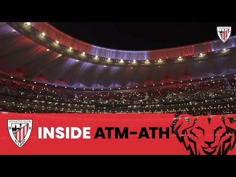 📽 Atlético de Madrid – Athletic Club / INSIDE