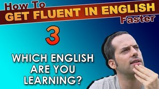 3 - Are YOU learning REAL ENGLISH or ENGLISH GRAMMAR?! - How To Speak Fluent English Confidently