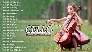 Best Instrumental Cello Covers All Time: Top Cello Covers of Popular Songs 2019