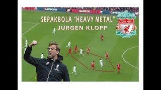 Taktik & Strategi Jurgen Klopp | Haevy Metal | Gegenpressing | Liverpool FC