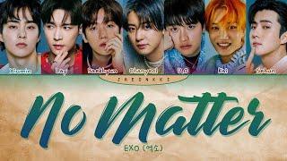 EXO No Matter Lyrics (Color Coded Lyrics)