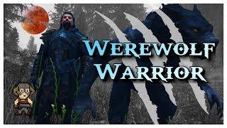 Werewolf Warrior :: 2019 Skyrim Modded Character Build