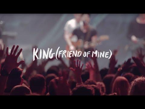 King (Friend Of Mine)