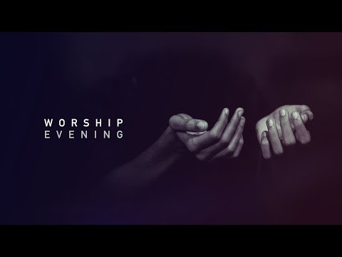Worship Evening • 20th June 2019 • Interns