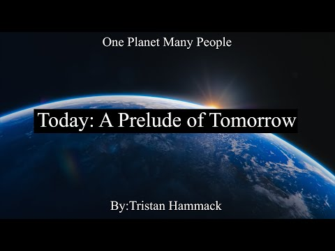 Today: A Prelude of Tomorrow - by Tristan hammack