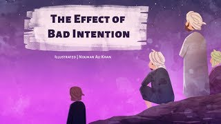 What is the effect of bad intention?