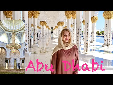 ABU DHABI - All about Sheikh Zayed GRAND MOSQUE
