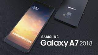 Samsung Galaxy A7 2018 Final Design Trailer with 6inch Infinity Display ,Specifications
