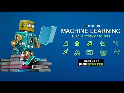 Projects in Machine Learning | Kickstarter | Overview