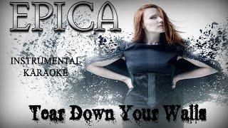 Epica - Tear down your walls (Instrumental Karaoke)