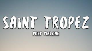 Post Malone   Saint Tropez (Lyrics)