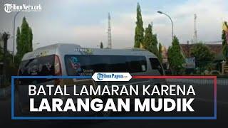 Kisah Rombongan Asal Klaten Jawa Tengah Batal Lamaran di Madiun gara-gara Terjaring Larangan Mudik