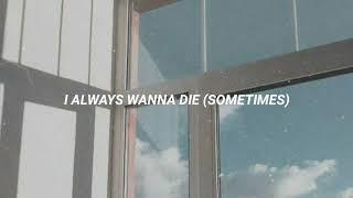 The 1975   I Always Wanna Die (sometimes) (subtitulada Al Español)