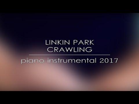 Download Linkin Park Crawling Only Piano And Vocal Download Video