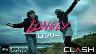 LONELY - CLASH [ SHORT FILM ]