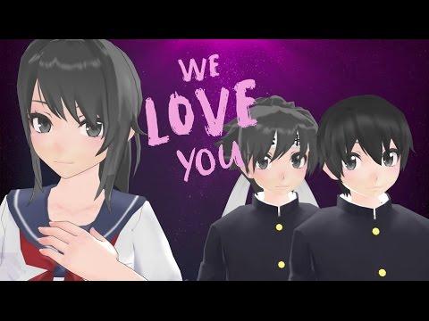 We Love You | Yandere Simulator