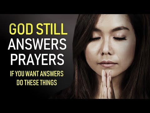 GOD STILL ANSWERS PRAYER (If you want answers do these things) | MORNING PRAYER