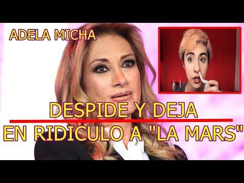 ADELA MICHA ARREMETE contra LA MARS tras DESPEDIRLA y la TACHA DE IGNORANTE