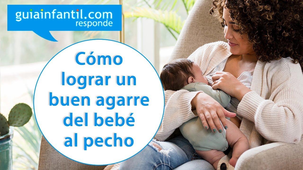 Cómo lograr un buen agarre del bebé al pecho | Guiainfantil responde sobre lactancia materna