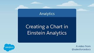Creating A Chart in Einstein Analytics