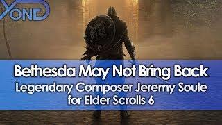 Bethesda May Not Bring Back Legendary Composer Jeremy Soule for Elder Scrolls 6