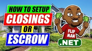 How to Setup Real Estate Closings to Wholesale a House With No Cash or Credit Step By Step