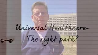 Universal Healthcare?