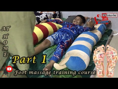 Foot massage training course at home part1(រៀនធ្វើ ...