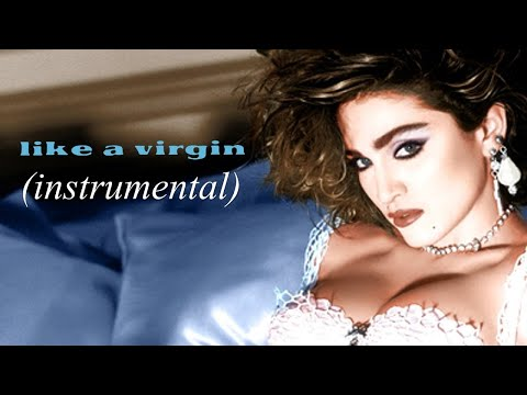 Madonna - Like A Virgin (Instrumental - No Backing Vocals)