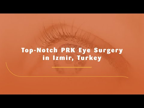 Top-Notch-PRK-Eye-Surgery-in-Izmir-Turkey