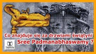 Co znajduje się za dCo znajduje się za drzwiami świątyni Sree Padmanabhaswamy?rzwiami świątyni Sree Padmanabhaswamy?