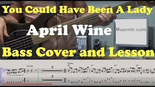 April Wine - You Could Have Been A Lady - Bass Cover and Lesson