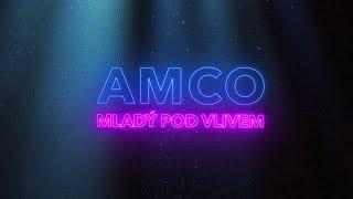 AMCO - Mladý pod vlivem (Oficiální video)