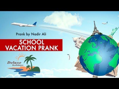 School Vacation Prank