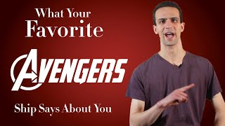 What Your Favorite Marvel (Avengers) Ship Says About You