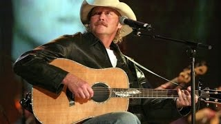 Alan Jackson   That's all I need to know
