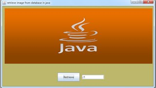 JAVA - How To Retrieve And Display Image From Mysql Database In Java [ with source code ]