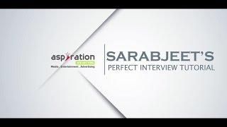 Sarabjeet's Perfect Interview Tutorial - Trailer